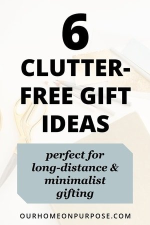 clutter free gift ideas for long-distance or minimalist gifts